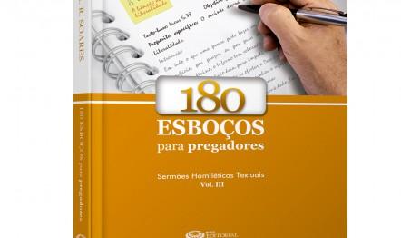 180 esboços para pregadores – Vol. III